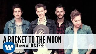 A Rocket To The Moon: Going Out (Audio)