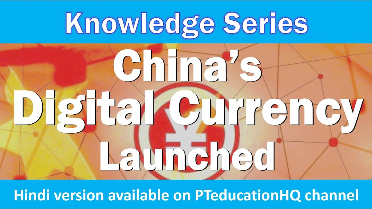 Chinese Digital Currency - e-RMB launched - an analysis - English