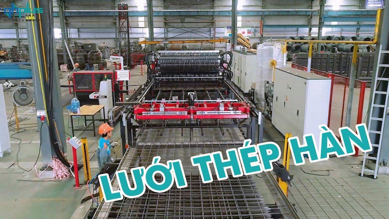QH Plus – Giới thiệu sản phẩm Lưới Thép Hàn – Welded Mesh product INTRODUCTION