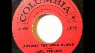 Carl Perkins - Anyway the Wind Blows (1961) 45 RPM Columbia YouTube Videos