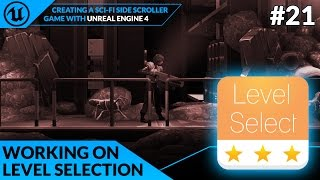 Main Menu Level Selection - #21 Creating A SideScroller With Unreal Engine 4