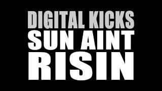 Digital Kicks - Sun Ain
