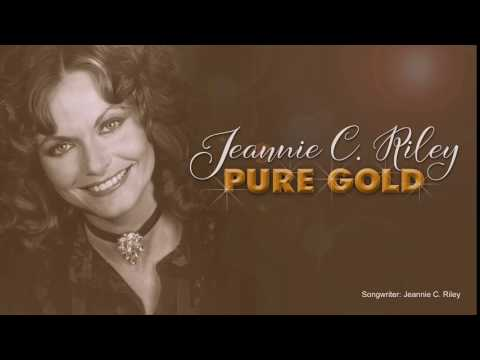 JEANNIE C. RILEY - Pure Gold