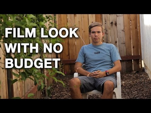 Cinematic Film Look with No Budget