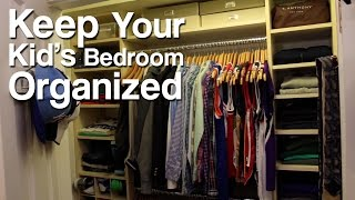 How To Keep Your Kid's Bedroom Organized