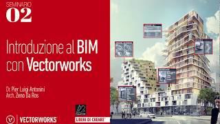 Seminario 02 - Introduzione al BIM con Vectorworks