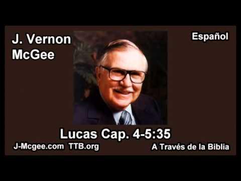 42 Lucas 04:5-35 - J Vernon McGee - a Traves de la Biblia