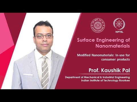 Lecture 39-Modified Nanomaterials: In use for consumer products