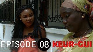 KEUR-GUI - SAISON 01 - ÉPISODE 08