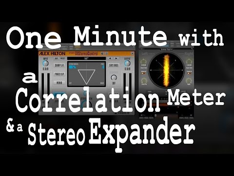 One minute with a Correlation Meter & a Stereo Expander