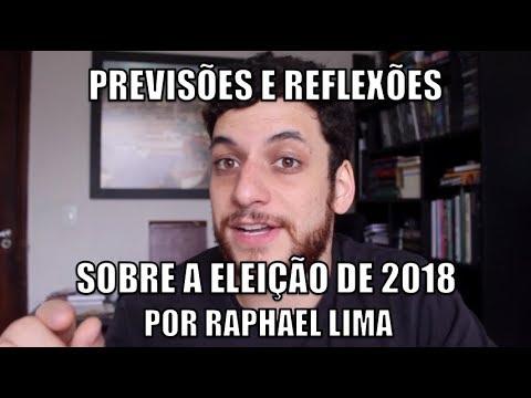 Reflexões e previsões sobre a eleição de 2018 por Raphael Lima