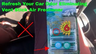 ✅  How To Use Refresh Your Car Odor Eliminating Vent Stick Air Freshener Review
