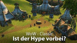 WoW Classic - Ist der Hype vorbei? (Deutsch / German)