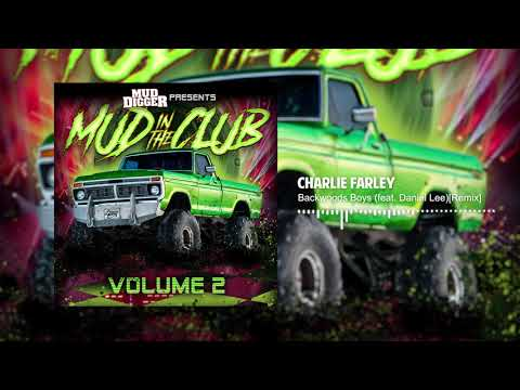 Charlie Farley - Backwoods Boys (feat. Daniel Lee)[Remix](Official Audio)