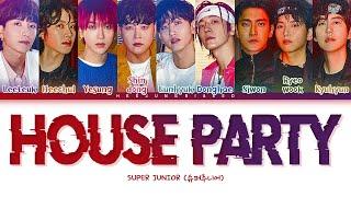 Download SUPER JUNIOR House Party Lyrics (슈퍼주니어 House Party 가사) [Color Coded Lyrics Han/Rom/Eng]