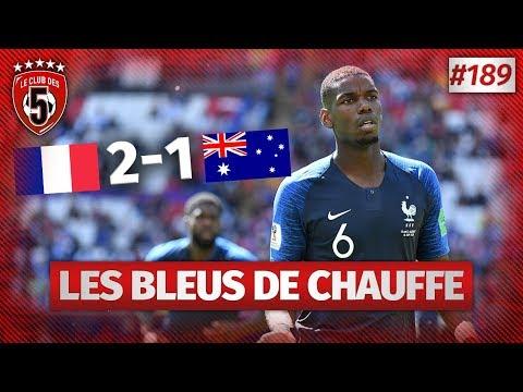 Replay #189 : Debrief France vs Australie (2-1) COUPE DU MONDE 2018 - #CD5