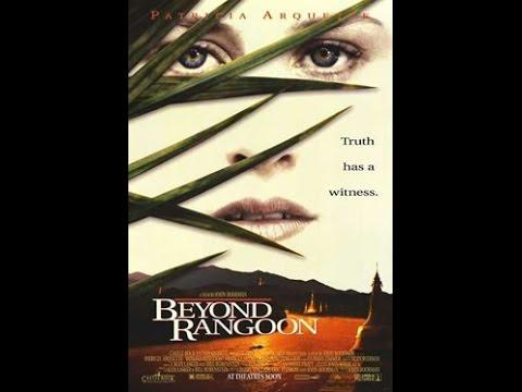 Beyond Rangoon Trailer