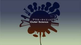Repeat youtube video Outer Science 『アウターサイエンス』 | Orchestra version.