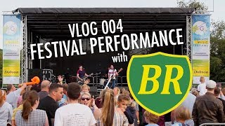 Vlog 004 - Festival Performance with Britpop Reunion (Tribute Band)