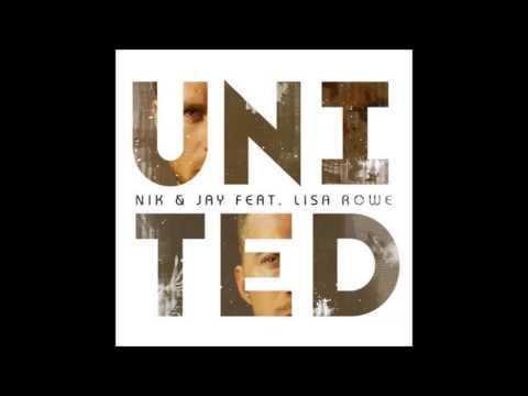 Nik & Jay ft. Lisa Rowe - United