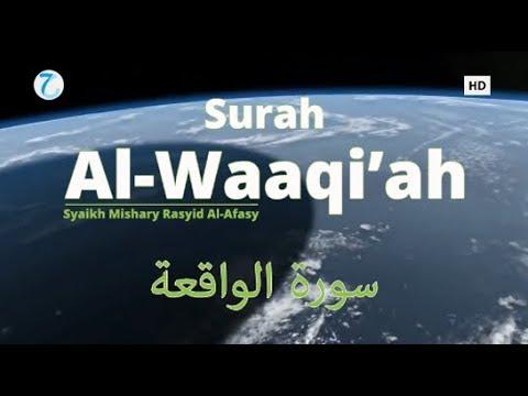 murottal-al-qur'an-merdu-surah-al-waaqi'ah-|-mishari-rasyid-al-afasy-ᴴᴰ