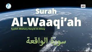 Murottal Al Qur'an Merdu Surah Al-Waaqi'ah | Mishari Rasyid Al-Afasy ᴴᴰ