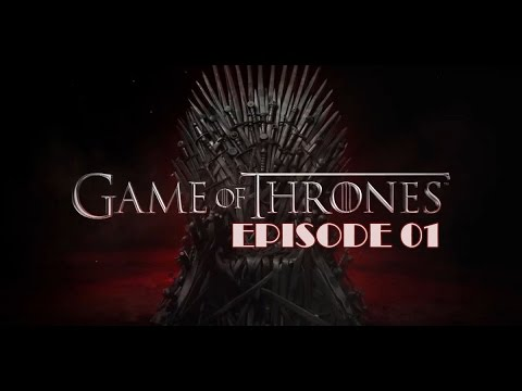 "Game of Thrones - ""Iron From Ice"" S01E01"
