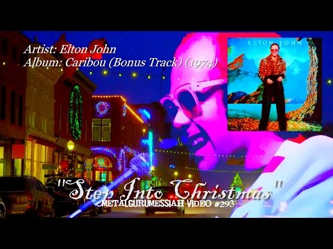 Step Into Christmas - Elton John (1974) HQ Remaster Audio HD Video ~MetalGuruMessiah~