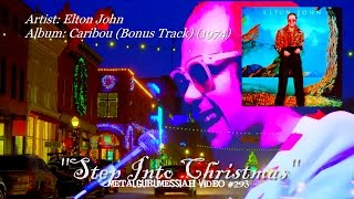 Step Into Christmas - Elton John (1974) HQ Remaster Audio HD Video