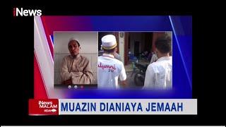 Muadzin Masjid Dianiaya Jemaah Hingga Telinga Nyaris Putus #iNewsMalam 28/09