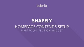 Homepage Portfolio Setup For Shapely WordPress Theme [Homepage Setup]