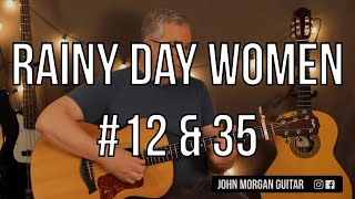 """How to Play """"Rainy Day Women #12 & 35"""" by Bob Dylan (Guitar)"""