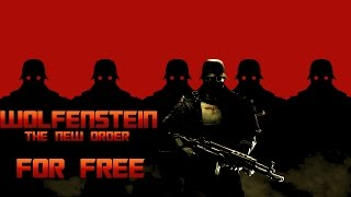 How to Get Wolfenstein: The New Order For Free For PC! + Gameplay!