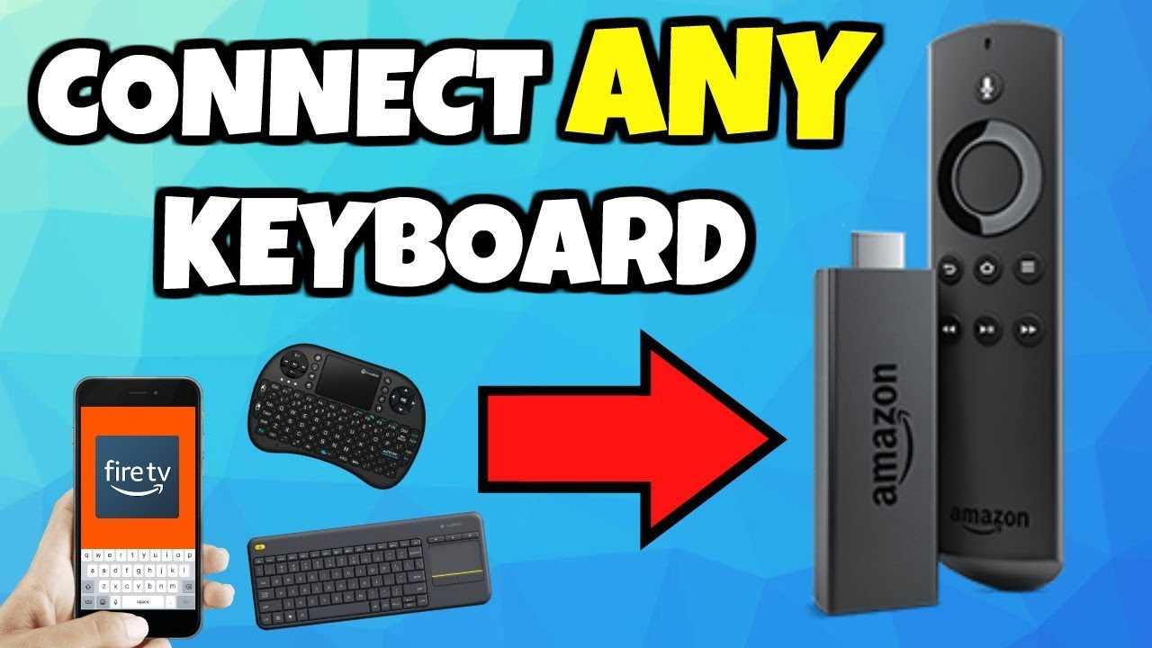 3 Ways to Connect ANY Keyboard to a Fire Stick or Fire TV