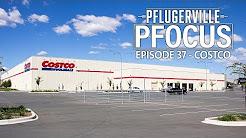 Pflugerville Pfocus #37 - Costco