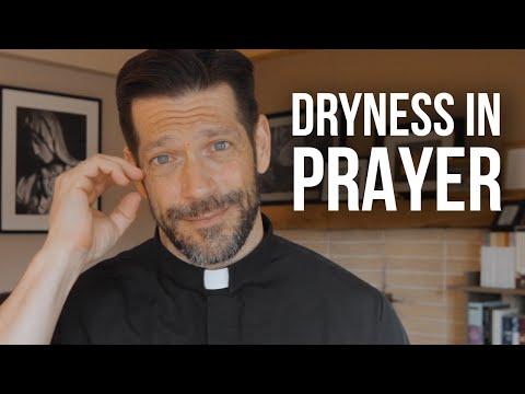 Battling Dryness In Prayer