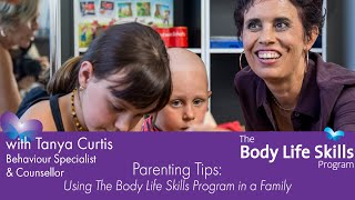 Parenting Tips - using Body Life Skills in a Family