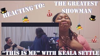 "Episode 26: Reacting To - The Greatest Showman - ""This Is Me"" with Keala Settle"