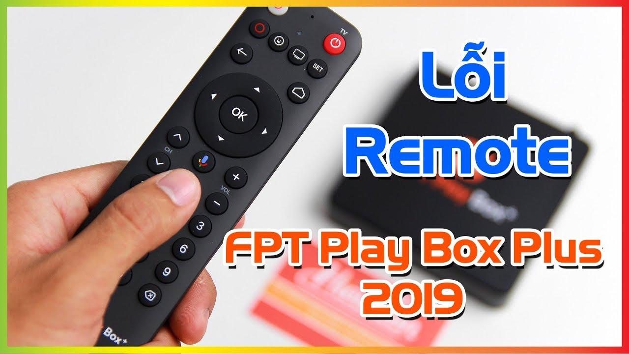Cách Khắc Phục Remote FPT Play Box Plus 2019 Không Tìm Kiếm Được Bằng Giọng Nói