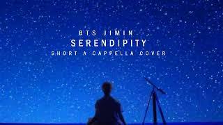 Video BTS JIMIN - Serendipity Short A cappella Cover download MP3, 3GP, MP4, WEBM, AVI, FLV April 2018