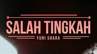 Yuni Shara  -  SALAH TINGKAH