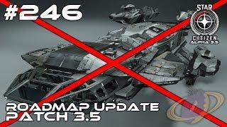 Star Citizen #246 Roadmap Update - Patch 3.5 [Deutsch]