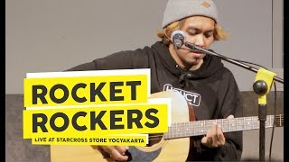 [HD] Rocket Rockers - Better Season + Hari Untukmu (Live at Starcross Store 2018, Yogyakarta)