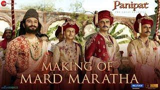Making Of Mard Maratha - Panipat | Sanjay Dutt, Arjun Kapoor & Kriti Sanon | Ajay - Atul