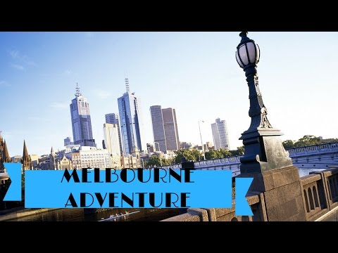 The Melbourne Adventure
