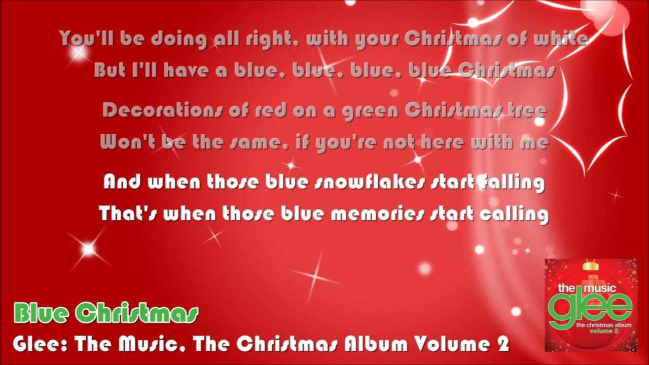 Glee - Blue Christmas (Lyrics On Screen) - YouTube