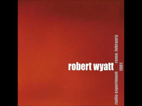 Robert Wyatt - Born Again Cretin (Radio Experiment, Rome  Feb 1981)