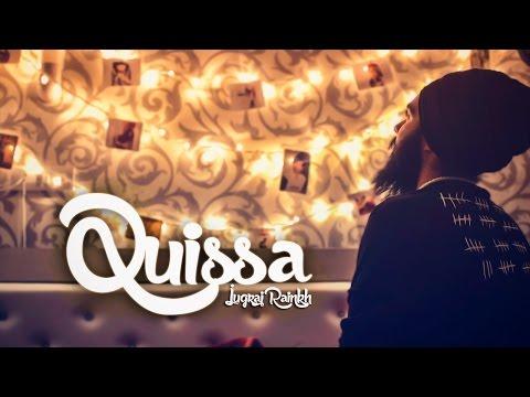 Jugraj Rainkh - Quissa (Official Video)
