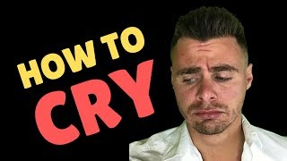 How to Cry & How To Release Suppressed Emotions