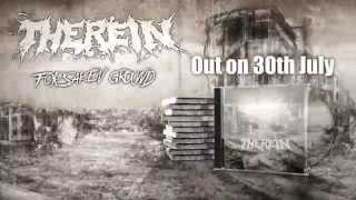"Preview! ""THEREIN - Forsaken Ground"" Preview!"